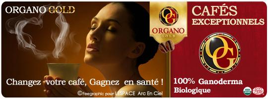 Organo Gold les Cafés Santé d'exception :-)