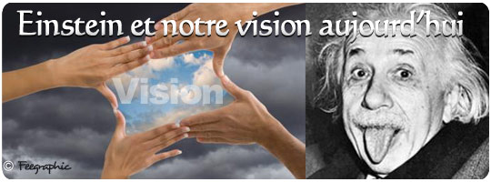 Notre Vision Aujourd'hui :-)