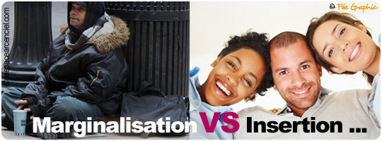 Marginalisation VS Insertion