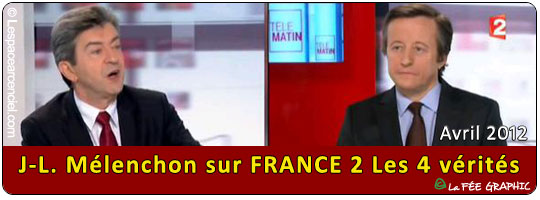 Jean-Luc Mélenchon 04 Vérités France 02