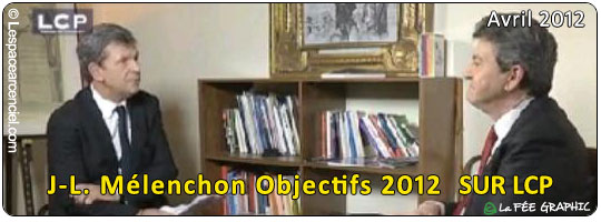 Jean-Luc Mélenchon sur LCP « Objectif 2012 »
