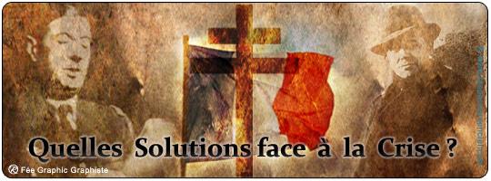 Crise et Solutions ...