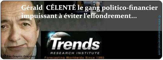 Gérald Celente le Gang Politico-Financier Impuissant à éviter l'effondrement !
