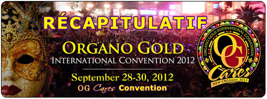 OG Cares Convention Organo Gold New Orleans 2012