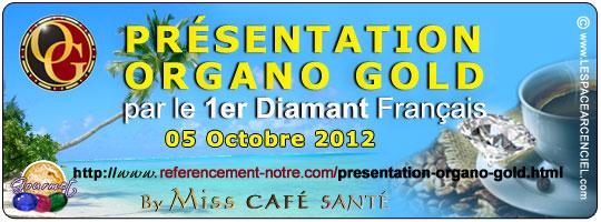 Présentation Organo Gold par le Premier Diamant Français