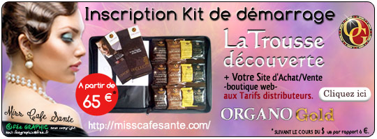 Inscription Organo Gold Kit trousse de démarrage